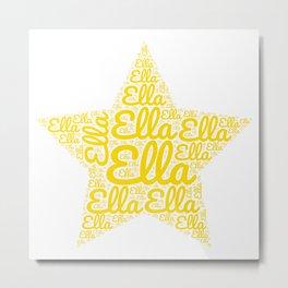 Ella Star Shape Name Art Metal Print
