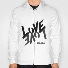 LOVE - Miami - Hoody