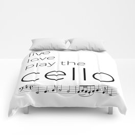 Live, love, play the cello Comforters