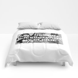 Aint nobody fucking with my clique Comforters