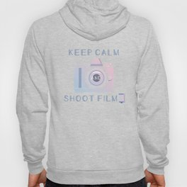 Keep Calm and Shoot Film Hoody