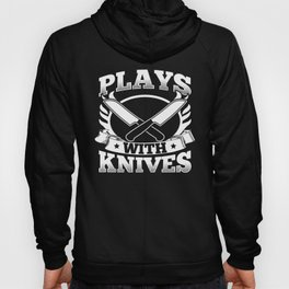 Plays With Knives Baker Cook Hoody