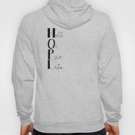 Hold On; Pain Ends Hoody