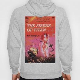 Vonnegut -  The Sirens of Titan Hoody