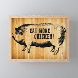 EAT MORE CHICKEN! Framed Mini Art Print