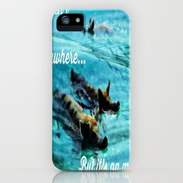 I Haven't Been Everywhere, But It's On My List...[Inspirational Travel Quotes] iPhone Case