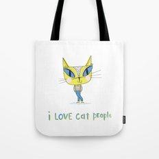 I love cat people Tote Bag