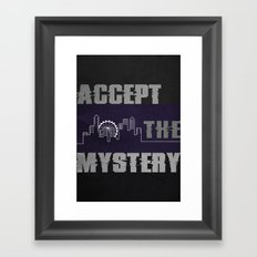 Accept the Mystery Framed Art Print
