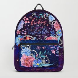 Broken isn't the same Backpack