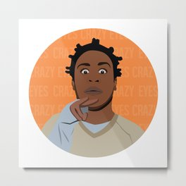 CRAZY EYES Metal Print