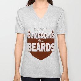 The Best Comedians have Beards Unisex V-Neck
