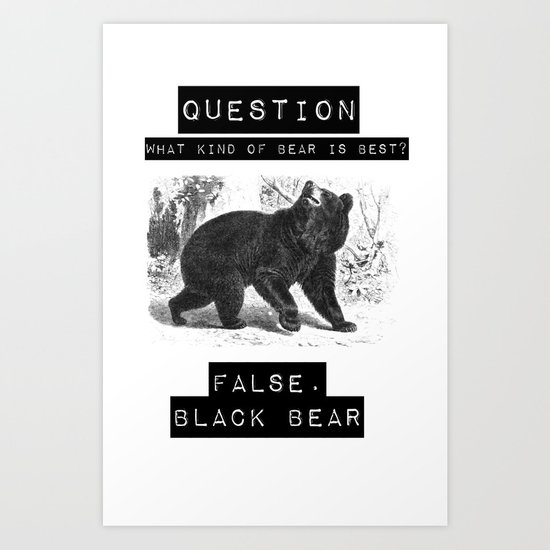 false. black bear Art Print