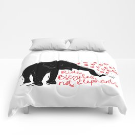 Ride bicycles not elephants. Black elephant, Red text Comforters