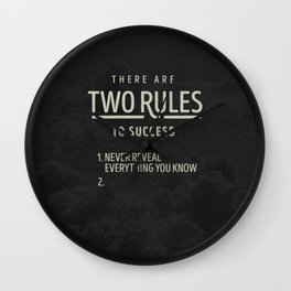 There Are Two Rules To Success Wall Clock