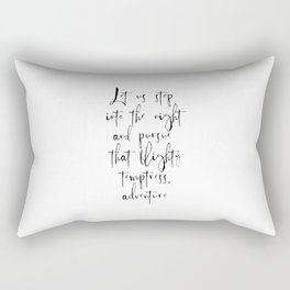 Let Us Step Into The Night And Pursue That Flightly Temptress Adventure Rectangular Pillow