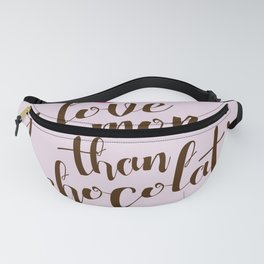 i love you more Fanny Pack