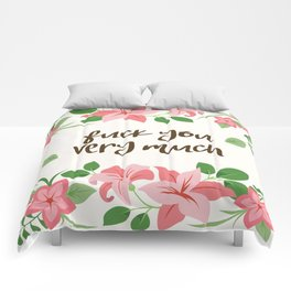 Fuck You Very Much - Ivory Background Comforters