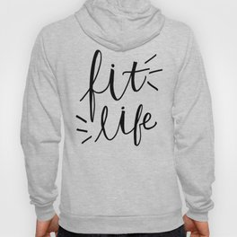 Fit Life - fitness Hand lettering Hoody