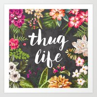 hunter Art Prints featuring Thug Life by Text Guy