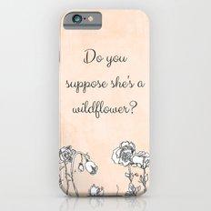 WILDFLOWER // ALICE IN WONDERLAND QUOTE iPhone 6 Slim Case