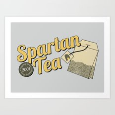 Spartan Tea Art Print