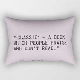 Mark Twain quote 3 Rectangular Pillow