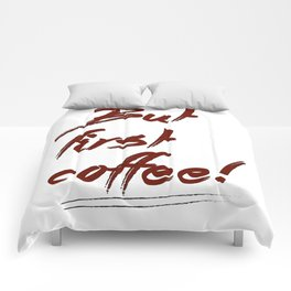 But first coffee! - Vector Comforters