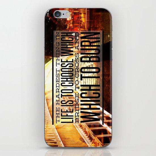 Which Bridge To Cross and Burn iPhone & iPod Skin