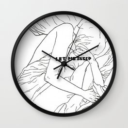 LET ME SLEEP b/w Wall Clock