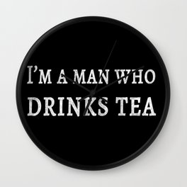The Tea Quote Wall Clock