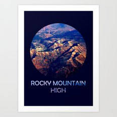 Rocky Mountain High Art Print