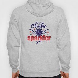 Shake your Sparkler Hoody