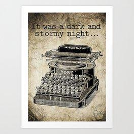 Writer Writer  It Was A Dark And Stormy Night Art Print
