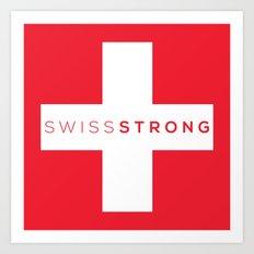 Swiss Strong Art Print