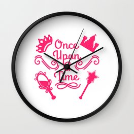 It's A Time Tee Saying Once Upon A Time T-shirt Design Castle Crown Mirror MAgic Magical Fairy Wall Clock