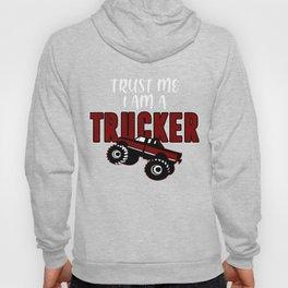 Trucker Trust Street Driver Monster Route Gift Hoody