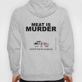 MEAT IS (tasty) MURDER Hoody