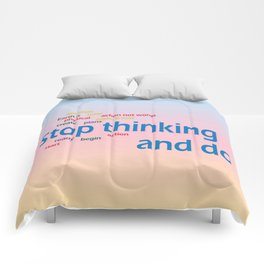 stop thinking and do Comforters