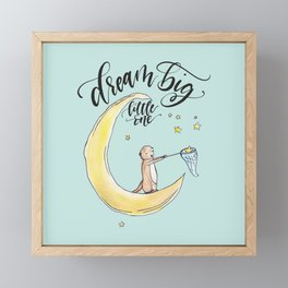 Dream Big, Little One Framed Mini Art Print