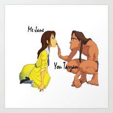 You Tarzan, Me Jane Art Print