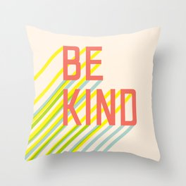 Be Kind typography Throw Pillow