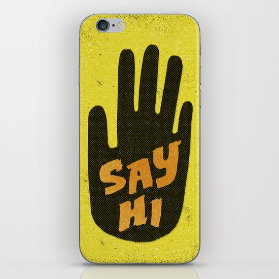 Say Hi. iPhone & iPod Skin