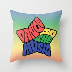 Dance to the Music Throw Pillow