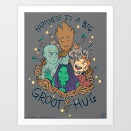 Happiness is a Big Groot Hug Art Print