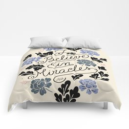 I Believe in Miracles Comforters