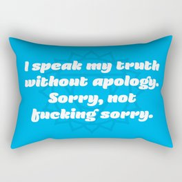 Sorry, not fucking sorry (Throat Chakra Affirmation) Rectangular Pillow