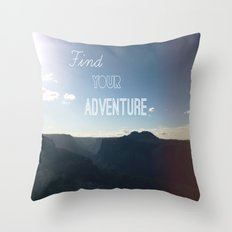 Find your Adventure Throw Pillow