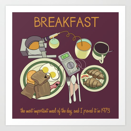 Breakfast, the Most Important Meal of the Day Art Print