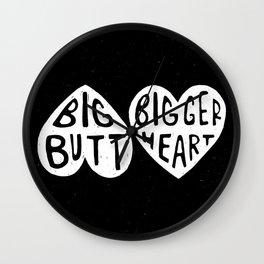 BIG BUTT / BIGGER HEART Wall Clock