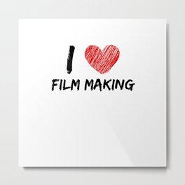 I Love Film Making Metal Print
